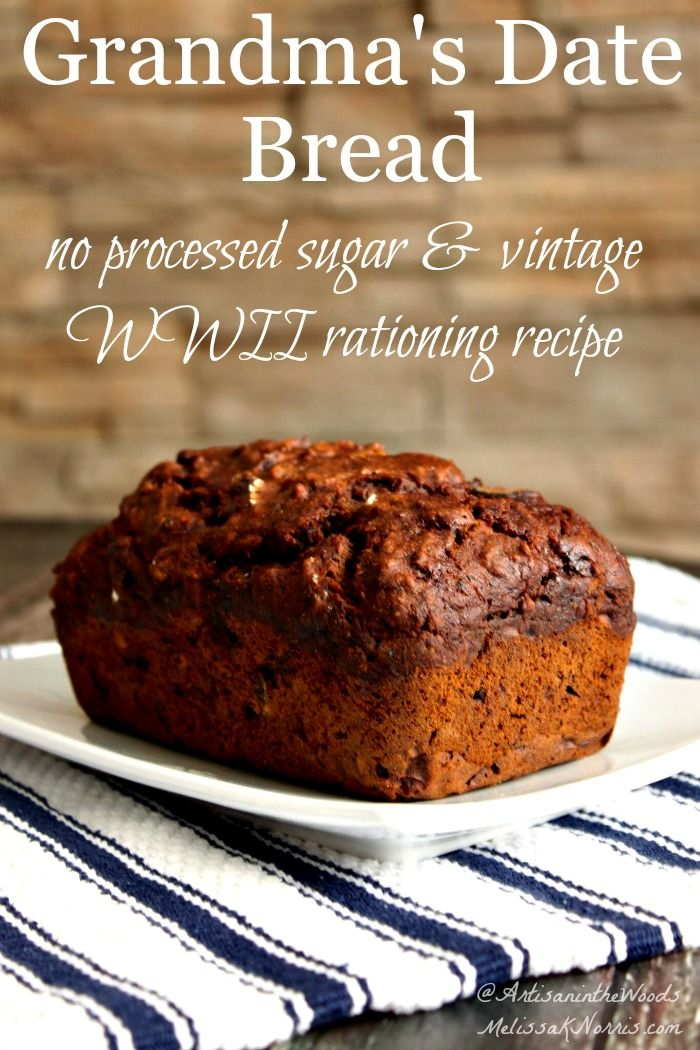 Vintage Recipe: Grandmother's Date Bread Recipe | Melissa K. Norris