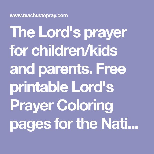 The Lords Prayer For Children Kids And Parents Free Printable Coloring Pages