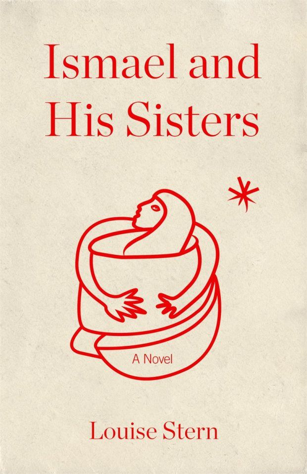 Ismael and His Sisters by Louise Stern; design by Dan Mogford (Granta / February 2015)