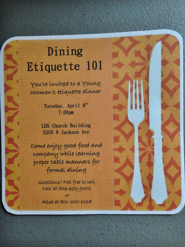 Progressive Dinner and/or Etiquette Night (Progressive dinner could be at different homes or in different rooms at the church, different classes have different courses)