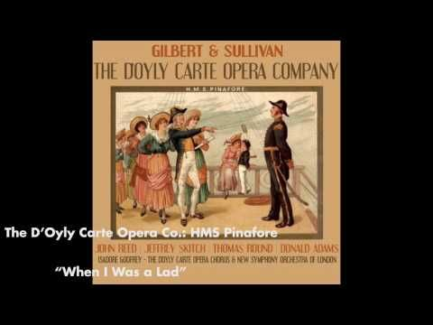 When I Was a Lad - HMS Pinafore...about rising to a position that one isn't remotely qualified for! (Gilbert & Sullivan Opera, John Reed singing) ;D