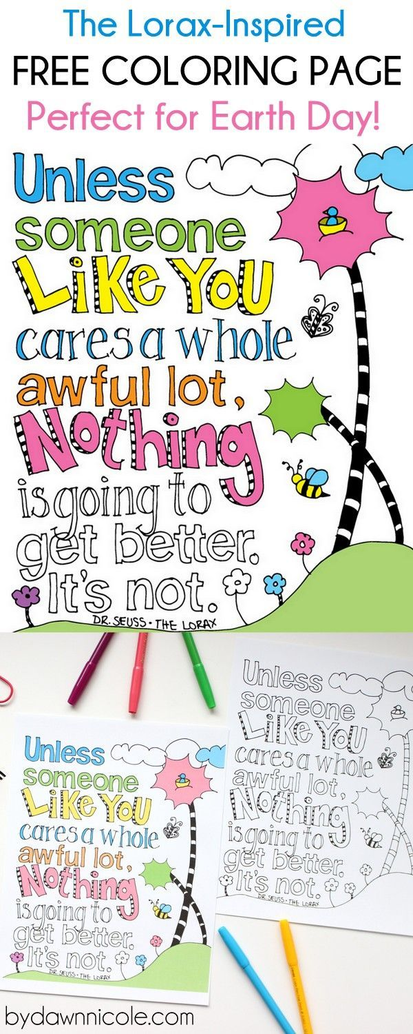 Free coloring pages earth day - Free Print Of The Week The Lorax Inspired Earth Day Coloring Page Bydawnnicole
