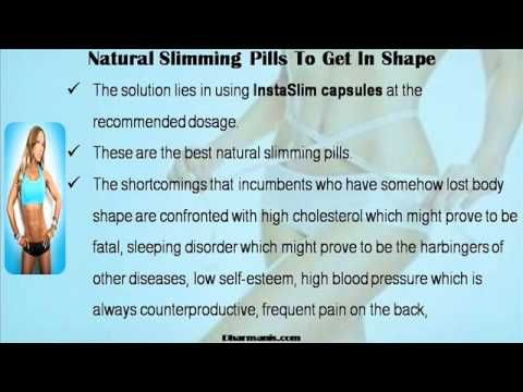 This video describes about the best known natural slimming pills to get in shape. You can find more detail about InstaSlim capsules at http://www.dharmanis.com