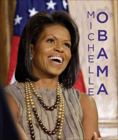 In the incredibly giftable little book Michelle Obama , readers get an inside look at the remarkable First Lady of the United States. Michelle Obama is a strong role model for women everywhere. She gr