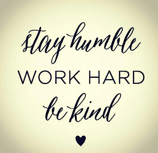 Best 25 stay humble ideas on pinterest be humble hard - Stay humble wallpaper ...