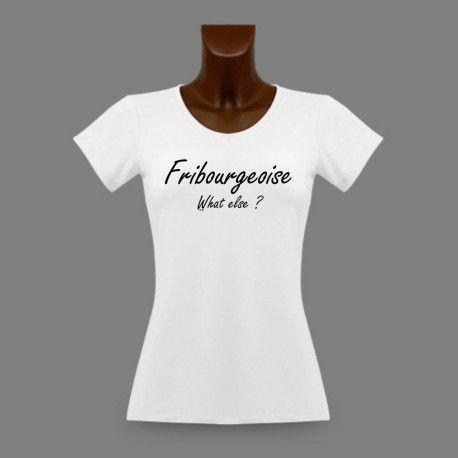 T-Shirt dame - Fribourgeoise, What else ? http://www.apprentiphotographe.ch/shop/fr/t-shirts-dame-canton-de-fribourg/1059-t-shirt-mode-femme-fribourgeoise-what-else.html