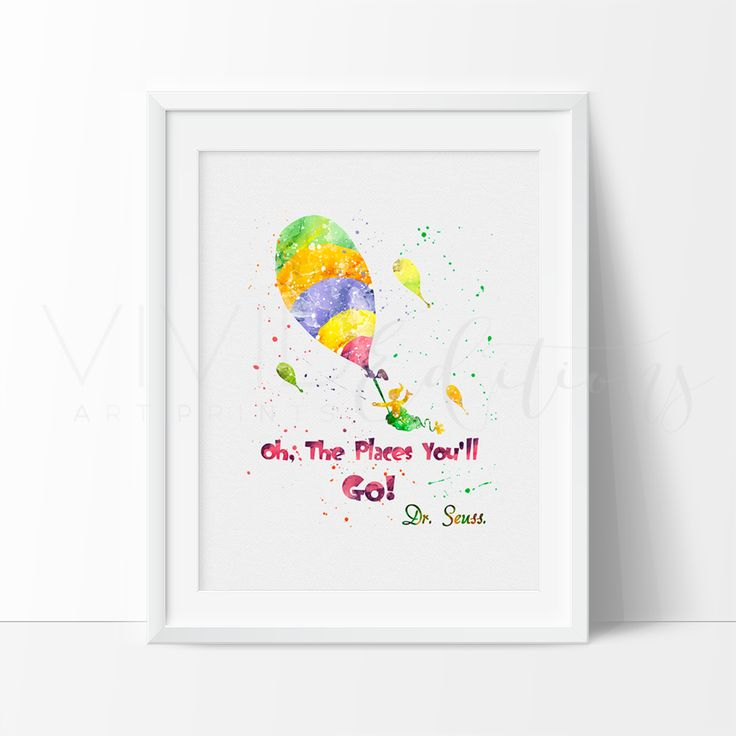 """""""Oh The Places You'll Go!"""", Dr. Seuss Art Print - VIVIDEDITIONS"""