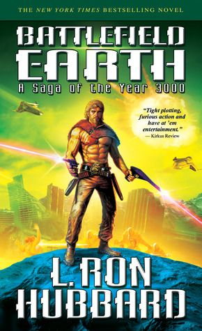 Battlefield Earth BWAHAHA totally reading this right now, it's totally ridiculous and i love it.