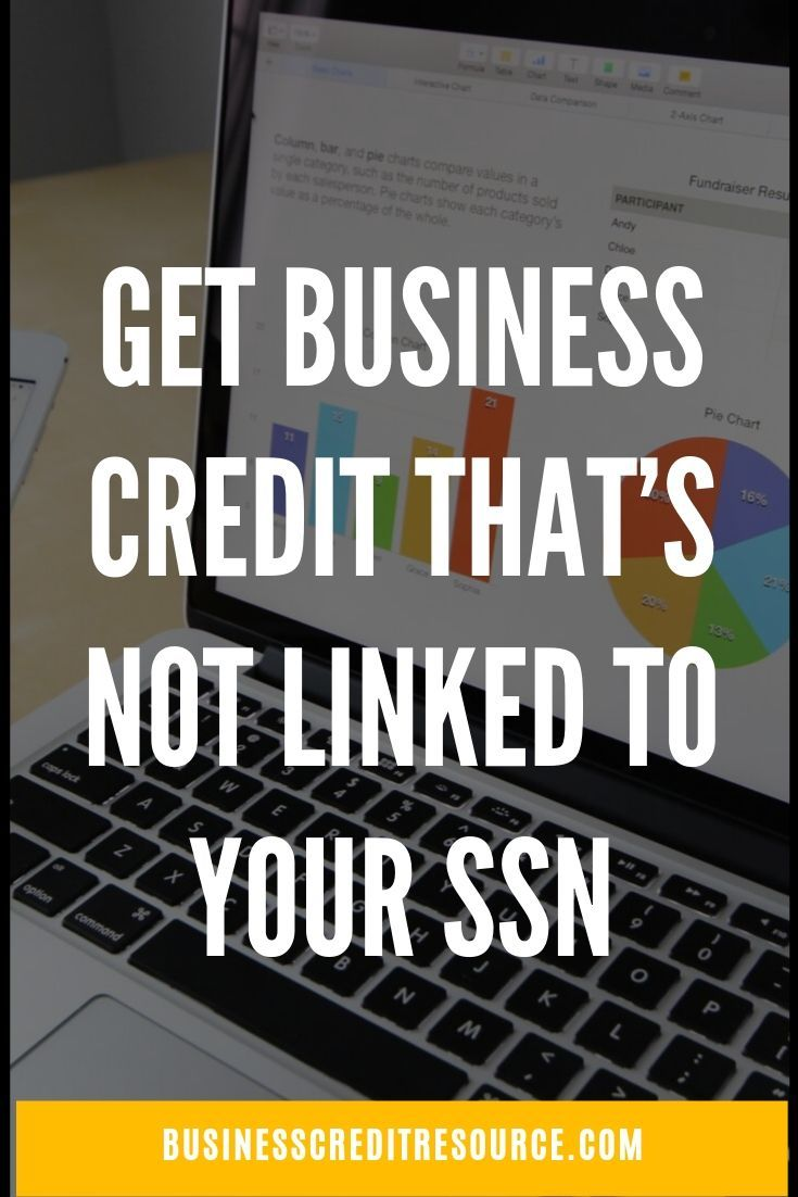 Get Business Credit That S Not Linked To Your Ssn Credit Repair Business Small Business Credit Cards Small Business Success