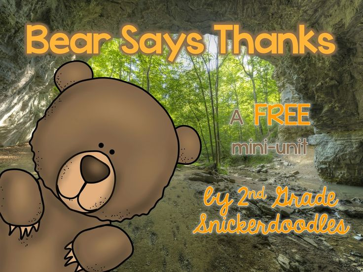 Bear Says Thanks! Free Mini-Unit