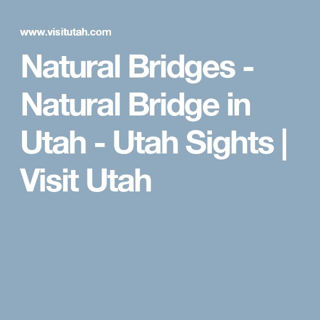 Natural Bridges - Natural Bridge in Utah - Utah Sights | Visit Utah