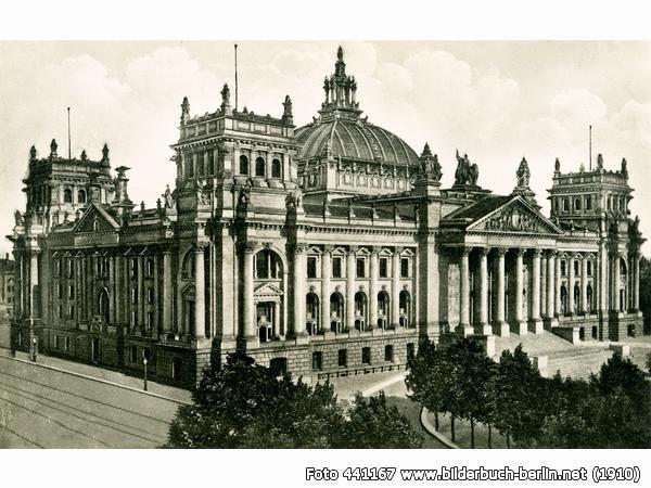Reichstag, Platz der Republik 1, 10557 Berlin - Tiergarten (1910)