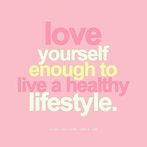 Love yourself enough to live a healthy lifestyle - #fitnes #fitspiration