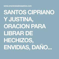 SANTOS CIPRIANO Y JUSTINA, ORACION PARA LIBRAR DE HECHIZOS, ENVIDIAS, DAÑOS, ENFERMEDADES