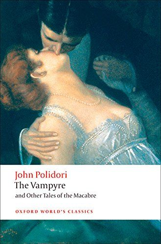 The Vampyre and Other Tales of the Macabre (Oxford World'... https://www.amazon.co.uk/dp/019955241X/ref=cm_sw_r_pi_awdb_x_NECFzb7YYDMF1