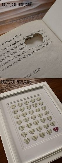 DIY: punch a hole in the shape of a heart into an old dictionary, choosing certain words to describe the person you want to give it to, and arrange them into a frame for a decoration. Such a cute idea!