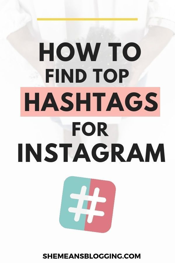 How To Find Top Instagram Hashtags Using Tailwind Hashtag