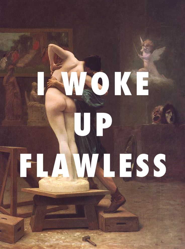 ***Galatea Pygmalion and Galatea (c.1890), Jean-Leon Gerome / ***Flawless, Beyonce ft. Chimamanda Ngozi Adichie