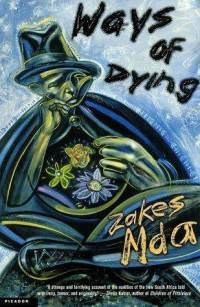 Ways of Dying by Zakes Mda...a great South African read i came across when doing a semester of english literature at varsity