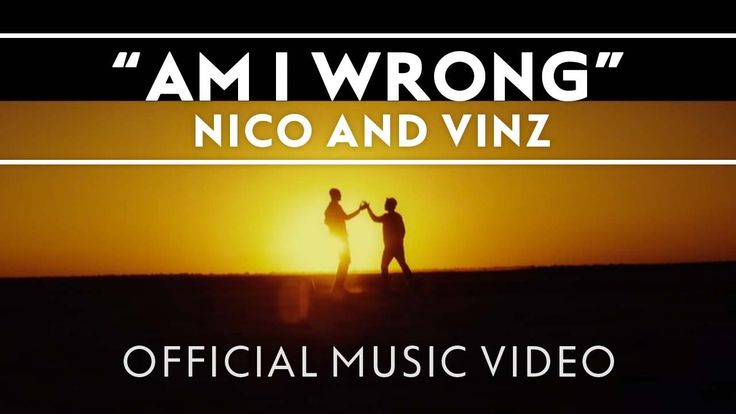 This song lifts my spirits. Such a good song. Nico & Vinz - Am I Wrong [Official Music Video]