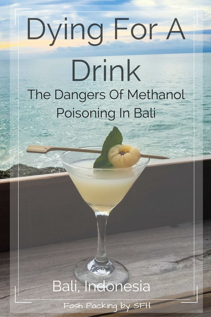 I usually share the great stuff about Bali but there is a litte known dark secret you need to be aware of. Methanol poisoing kills but knowledge saves lives. Read this. The next life saved could be yours