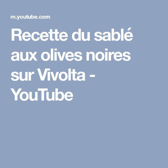 Recette du sablé aux olives noires sur Vivolta - YouTube
