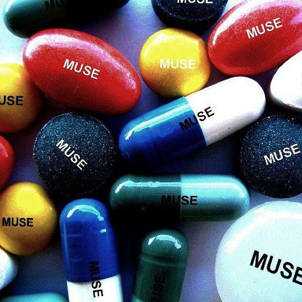 My pain meds... Muse Muse Muse..