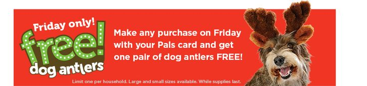 Petco - Free Dog Antlers with Any Purchase on Black Friday