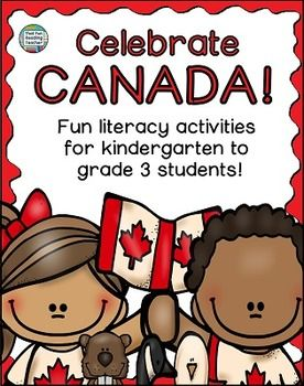 Canada: Canada Literacy Activities - Celebrate Canada with this pack of Fun Canada Literacy Activities! Sample #Read&Write&More K-3 $