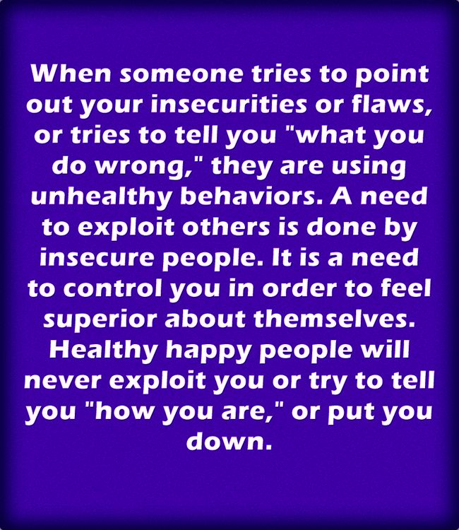 Define yourself. Don't let someone else try to do it for you, especially when they are rude, condescending and cruel....it's a control and manipulation tactic used in emotional abuse.  No one has the right to point fingers, when we all have insecurities, flaws and make mistakes. Anyone who acts superior and self righteous needs professional help,.......