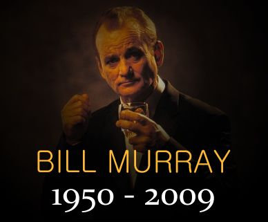 26 June 2009 CHICAGO, Illinois -- American film actor Bill Murray committed suicide late Thursday evening, fulfilling his part in a long-lasting death pact between 1980s entertainment stars of which Farrah Fawcett and Michael Jackson were suspected members.