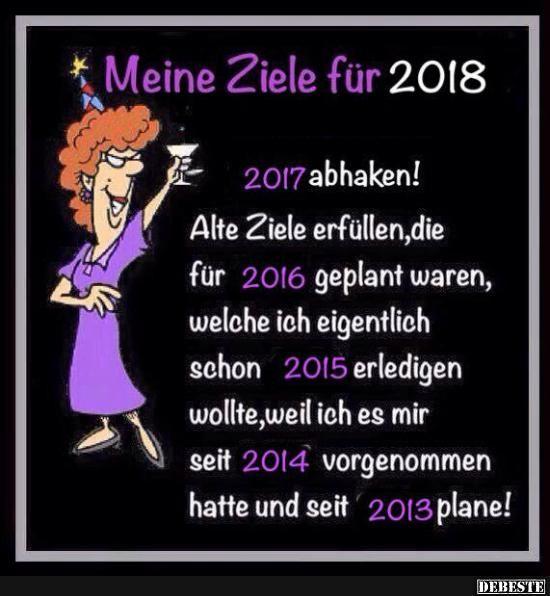 Meine Ziele für 2018.. | Lustige Bilder, Sprüche, Witze, echt lustig