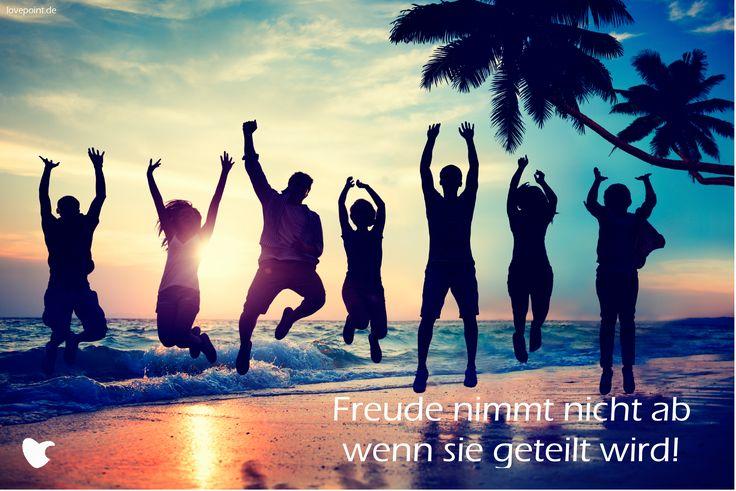 Freude nimmt nicht ab wenn sie geteilt wird!  lovepoint.de