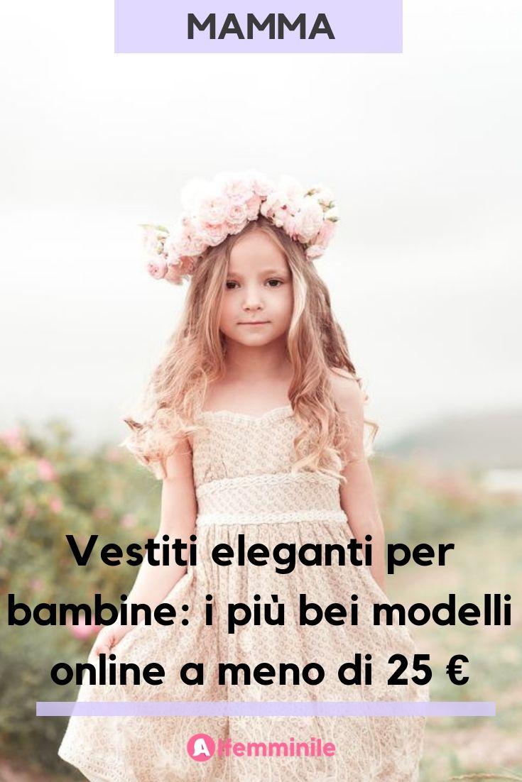 online store cf581 5df33 Vestiti eleganti per bambine: i più bei modelli online ...