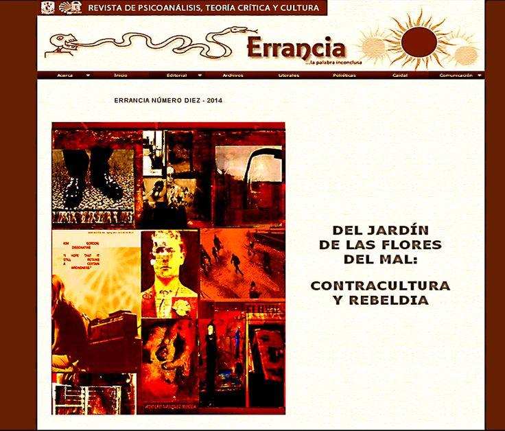 ERRANCIA REVISTA de PSICOANÁLISIS - UNAM  Nº 10 -  201 DEL JARDÍN DE LAS FLORES DEL MAL: CONTRACULTURA Y REBELDÍA