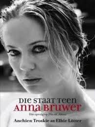 Rantings of a Bibliophile: Die Staat Teen Anna Bruwer - Anchien Troskie writi...