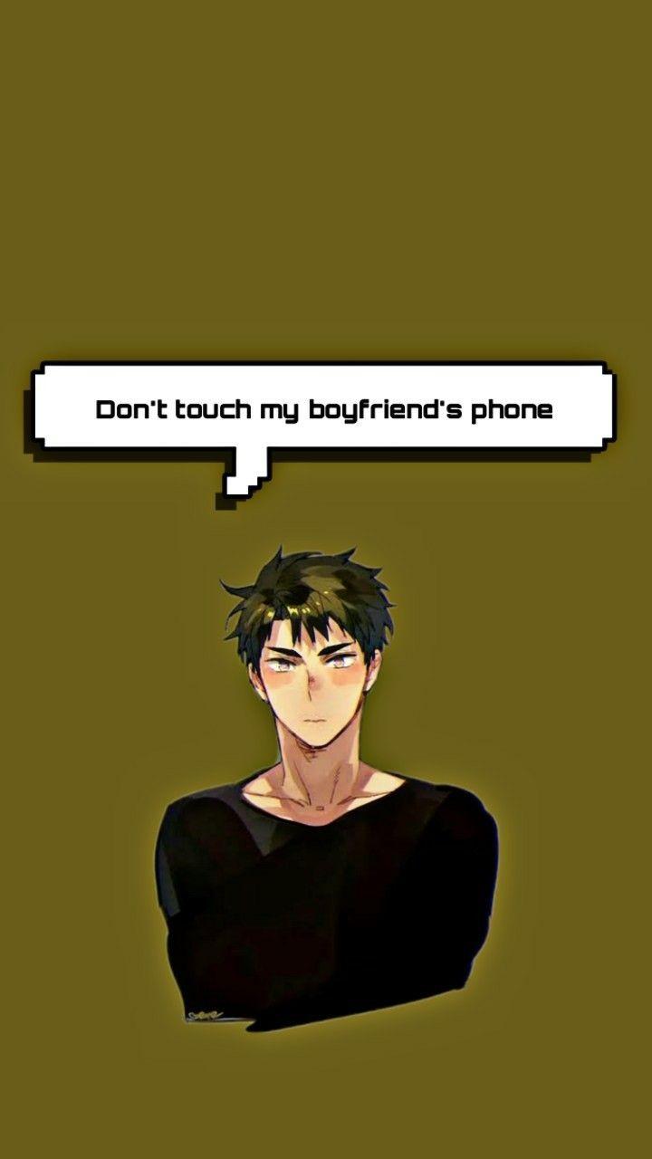 Wakatoshi Ushijima Wallpaper Don T Touch My Boyfriend S Phone Haikyuu Anime Wallpaper Phone Haikyuu Wallpaper