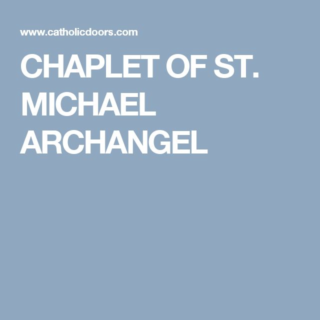 CHAPLET OF ST. MICHAEL ARCHANGEL