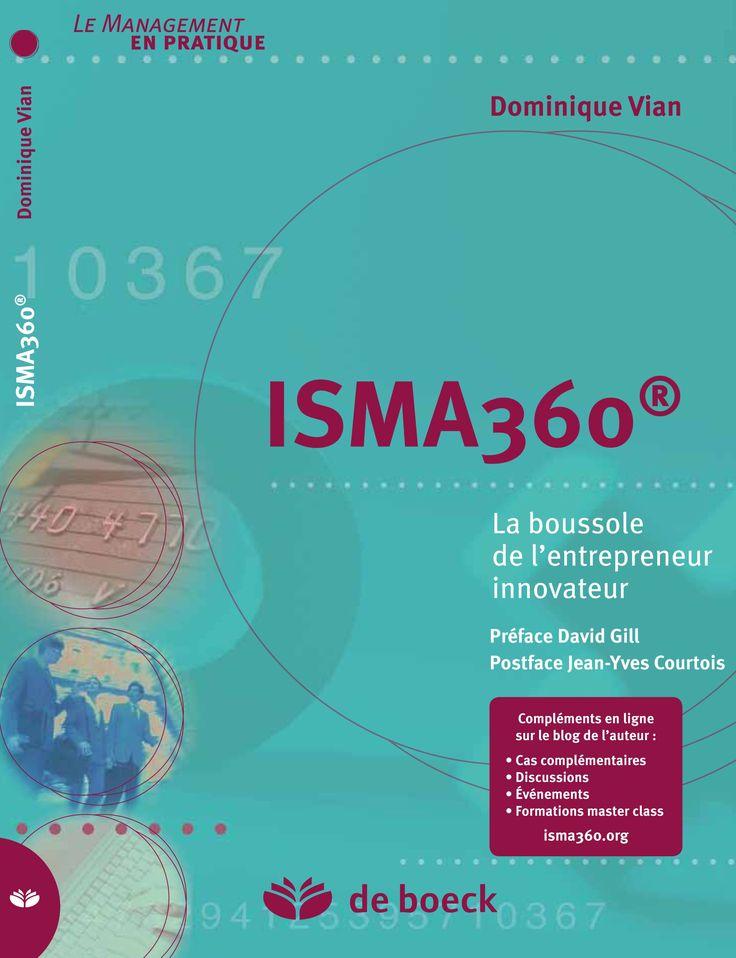 """Découvrez """"ISMA 360® : la boussole de l'entrepreneur innovateur"""" le dernier ouvrage signé par Dominique Vian, professeur à SKEMA Business School !"""