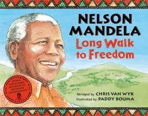 Nelson Mandela: Long Walk to Freedom- Kid World Citizen