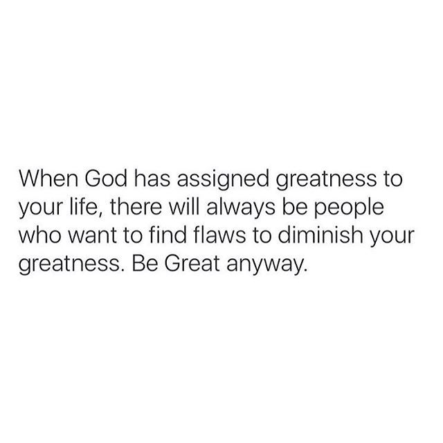 Be Great anyways!!