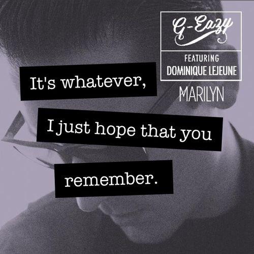 Marilyn - G Eazy