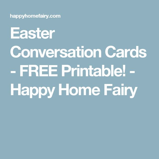 Easter Conversation Cards - FREE Printable! - Happy Home Fairy