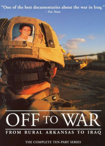 Off To War From Rural Arkansas To Iraq 4 Discs Dvd Best Buy Iraq Now And Then Movie Documentaries