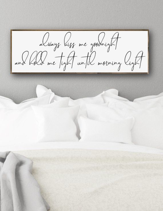 Modern Farmhouse Decor Above Bed Decor Always Kiss Me Goodnight