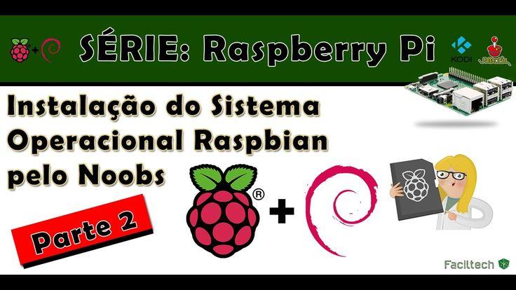 Instalação do raspbian no Raspberry pelo Noobs - Parte 2 #4