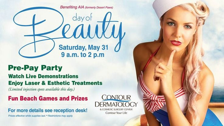Contour Dermatology invites you to our Day of Beauty on Saturday, May 31, 2014 from 9 a.m. to 2 p.m. at our Rancho Mirage office. Located at 42-600 Mirage Road. We've timed our event perfectly to get you ready for summer. Laser and esthetic treatments can be scheduled this day. There will be limited injection spots available this day. You can also watch live demonstrations on treatments such as CoolSculpting, VelaShape III, facial filler injections and more and enjoy fun beach games.