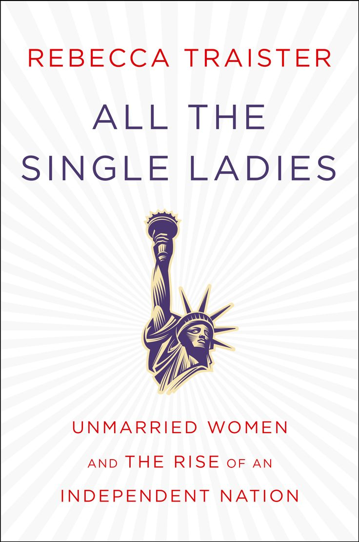Finally, A Book That Says Single Ladies Are Doing Just Fine