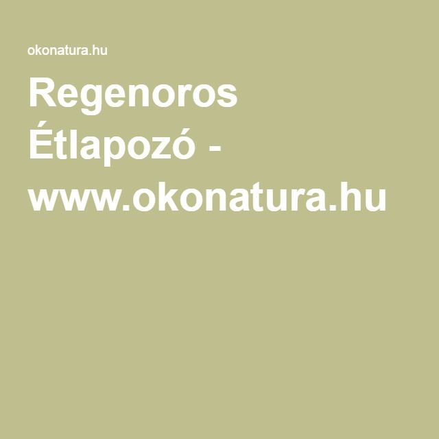 Regenoros Étlapozó - www.okonatura.hu