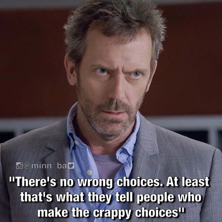No Wrong Choices, Only People Who Make Crappy Choices